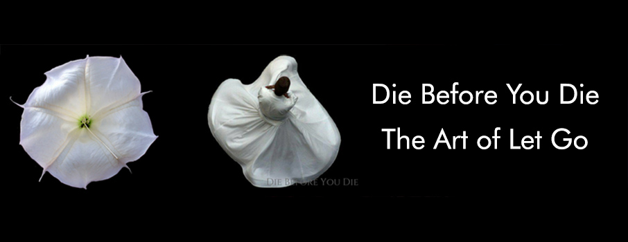 Die Before You Die – The Art of Let Go with Live Music
